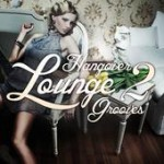 Hangover Lounge Grooves, Vol. 2